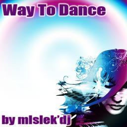 Way To Dance