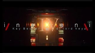 i n a x a n i  IV  ( Deep House mix   Kay Becker, DJ Lord Heyz)