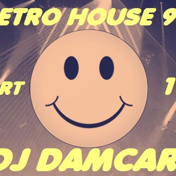 Retro House 90 Part 13 Dj Damcar