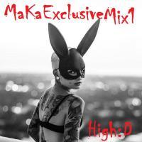 MaKa Exclusive Mix