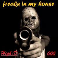 Freaks in my House 005
