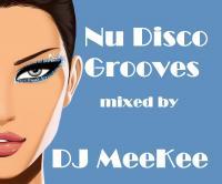 DJ MeeKee - Nu Disco Grooves