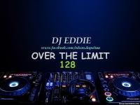 DJ Eddie Presents - Over The Limit Radio - Episode 128
