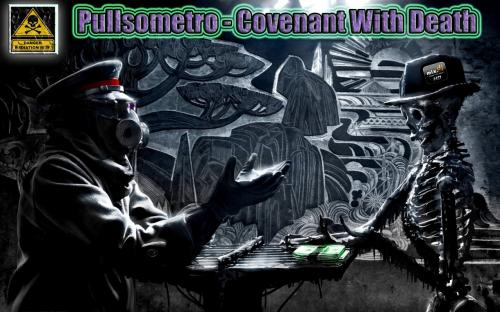 PULLSOMETRO - Covenant Wiht Death