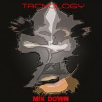 TacNology Mix Down