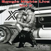 Boogie Nights 'Live' Vol 5