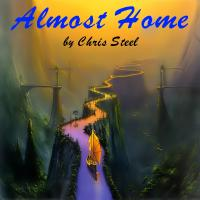 Chis Steel - Almost Home