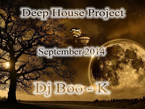 Deep House Project September 2014