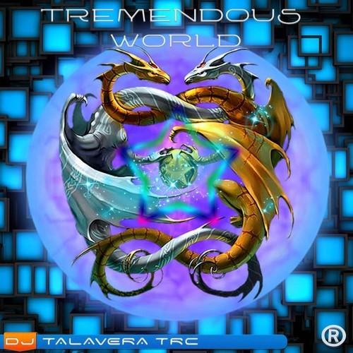 TREMENDOUS WORLD