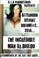 AFTERNOON DELIGHT ,,VOLUME#2,,2014..