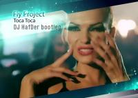 Fly Project ft Flo Rida, Pitbull and Jennifer Lopez - Toca Toca (DJ HafDer rework)