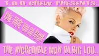 PINK-THERE YOU GO-(DJ.BIG LOU REMIX)-
