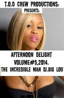 AFTERNOON DELIGHTS,,VOLUME#5,,2014..