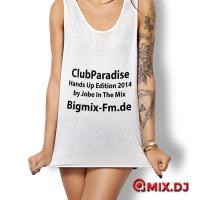 ClubParadise Hands Up Edition 2014