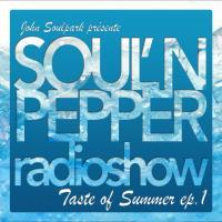 JOHN SOULPARK // SOUL'N PEPPER Radioshow // EP#25
