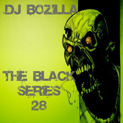 DJ Bozilla - The Black Series 28 Black Edition