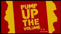 PUMP UP THE VOLUMEN-V 5
