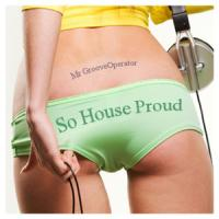 So House Proud Live! 59 (Soulful House Edition)