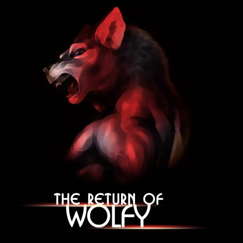 The Return of Wolfy