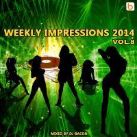 Weekly Impressions 2014 vol.8