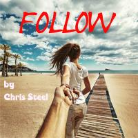 Chris Steel - Follow