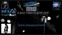 DJ IZE- A JAZZ TRIBUTE TO HIP HOP