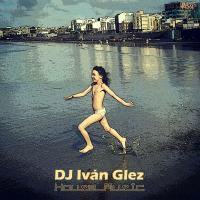 DJ Ivan Glez Session November