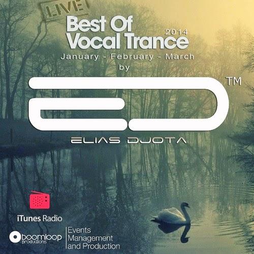 BEST OF VOCAL TRANCE - 2014 - VOL1 by ELIAS DJOTA