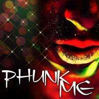 Phunk Me