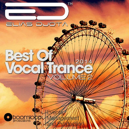 BEST OF VOCAL TRANCE 2014 - VOL2 by ELIAS DJOTA