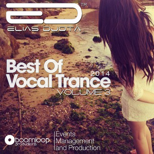 BEST OF VOCAL TRANCE - 2014 - VOL3 by ELIAS DJOTA