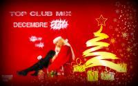 TOP CLUB MIX DECEMBRE 2014