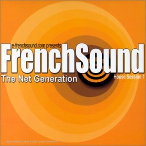 FrenchSound - The Net Generation