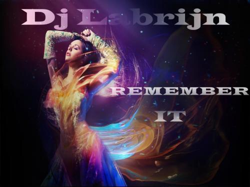 Dj Labrijn - Remember it
