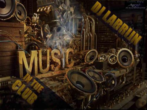 Dj Labrijn - Music in the club