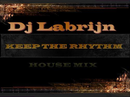 Dj Labrijn - KEEP THE RHYTHM