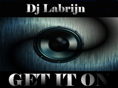 Dj Labrijn - Get it On