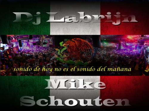 Dj Labrijn ft Mike Schouten - Dutch people in Mexico