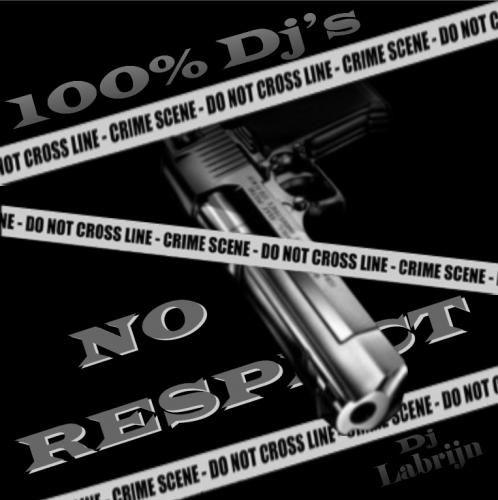 Dj Labrijn - No Respect