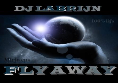 Dj Labrijn - Fly Away