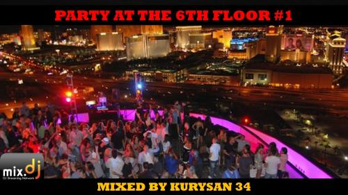 Party At The 6th Floor #1