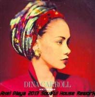 Dina Carroll - Ain't No Man (Axel Playa 2013 Soulful House Rework)