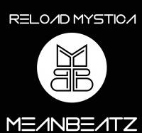 Blasterjaxx, Sebastian Ingrosso, Tommy Trash feat. John Martin - Reload Mystica (MeanBeatz Mashup)