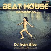 Beat House Episode #8