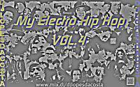 My Electro Hip Hop VOL.4