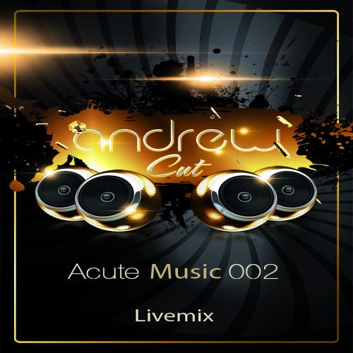 Andrew Cut - Acute Music 002 (Dancing Beats)