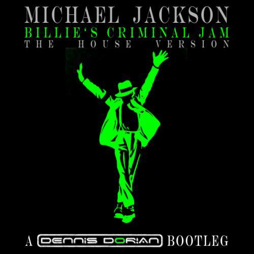 Michael Jackson - Billie's Criminal Jam (Dorian's House Mashup).mp3