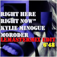 RIGHT HERE RIGHT NOW MORODER LEMASTERMIX EDIT