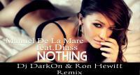 Manuel de la Mare feat Diass - Nothing (Dj Dark0n & Ron Hewitt Remix)