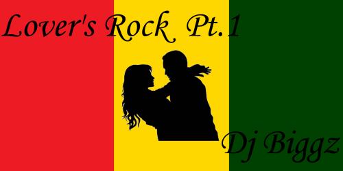 Lover's Rock 2k15 Pt.1